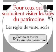 Pour ceux qui souhaitent visiter les sites du patrimoine